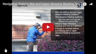 Navigating Today's Wet and Vapor Abrasive Blasting Technologies