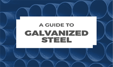 A Guide to Galvanized Steel