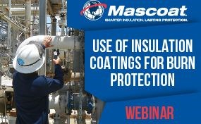 Use of Insulation Coatings for Burn Protection - Webinar Transcript