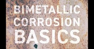 Image for Bimetallic Corrosion Basics