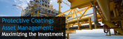 Protective Coatings Asset Management: Maximizing the Investment