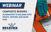 Free Webinar - Composite Repairs - Alternative to Welding with Wraps, Patches and Wear Pad
