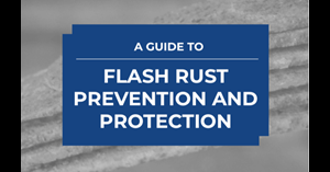 Image for A Guide to Flash Rust Prevention and Protection