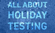 holiday testing