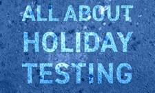 holiday testing